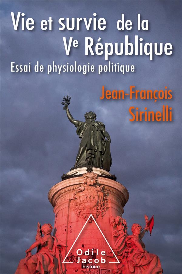 Vie et survie de la Ve République ; essai de physiologie politique