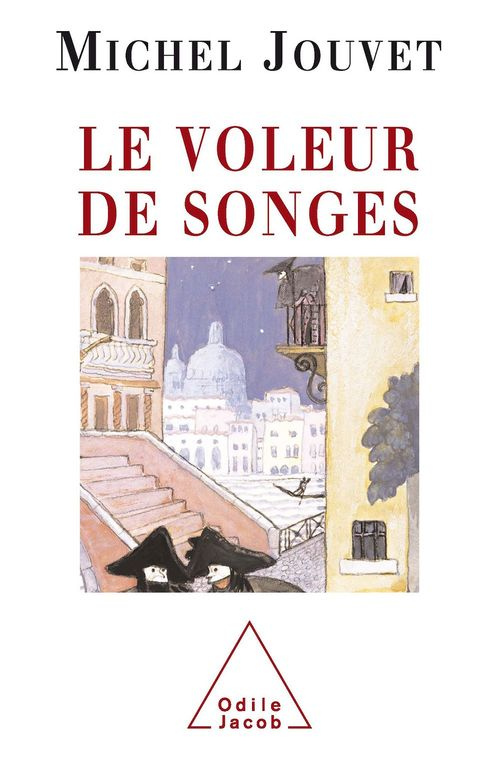 Vente EBooks : Le Voleur de songes  - Michel Jouvet