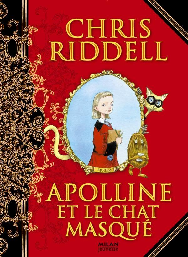 APOLLINE T.1  -  APOLLINE ET LE CHAT MASQUE RIDDELL-C