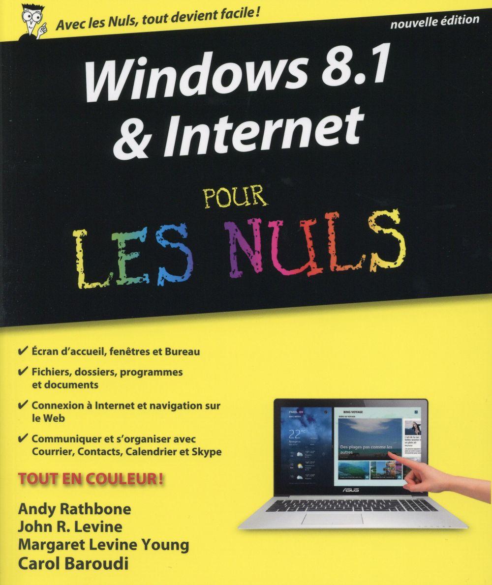 - WINDOWS 8.1 & INTERNET NOUVELLE EDITION POUR LES NULS