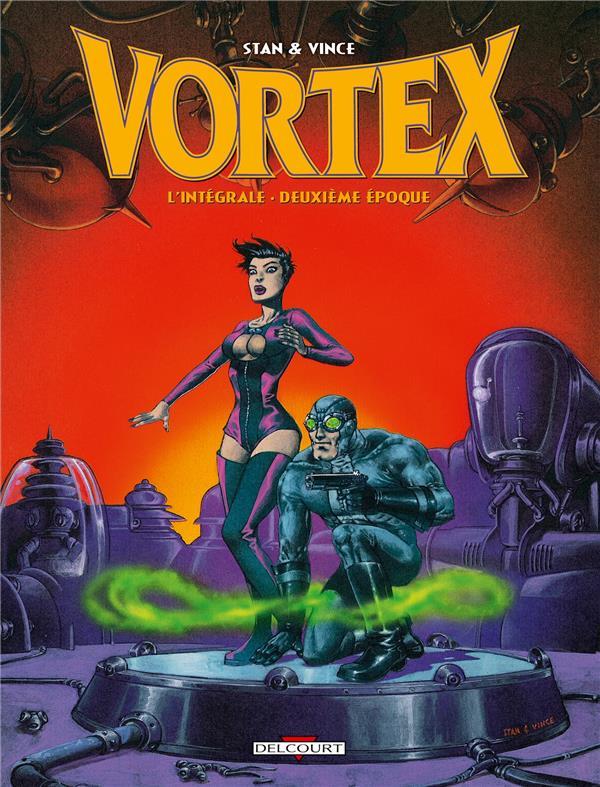 Vortex ; intégrale t.2 ; deuxième époque