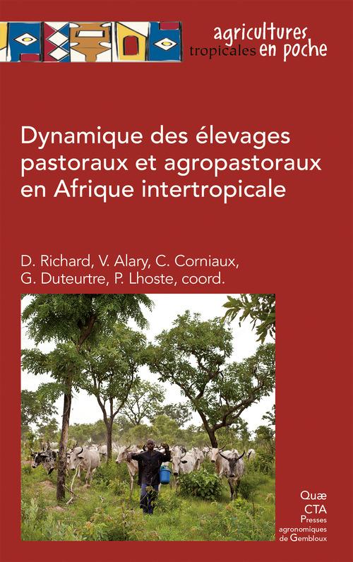 Dynamique des élevages pastoraux et agropastoraux en Afrique intertropicale
