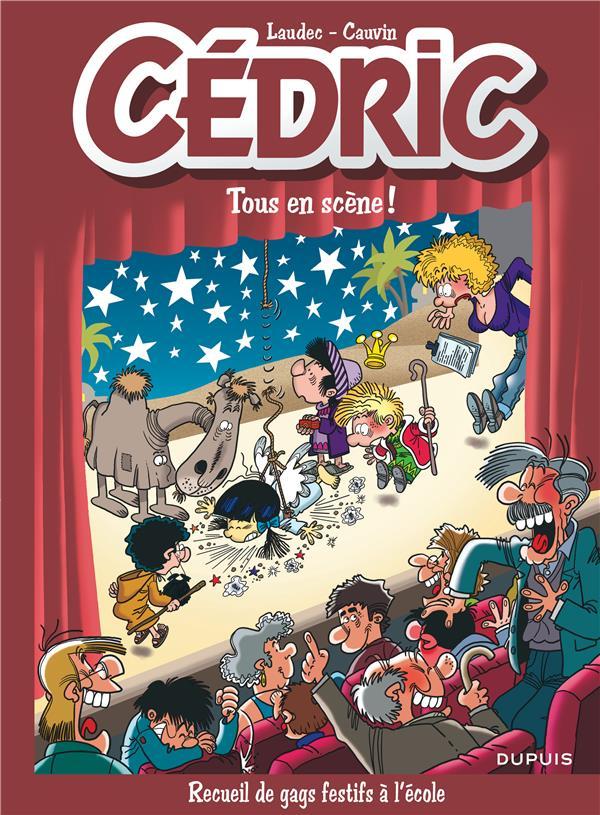 CEDRIC  -  BEST OF T.7  -  TOUS EN SCENE !