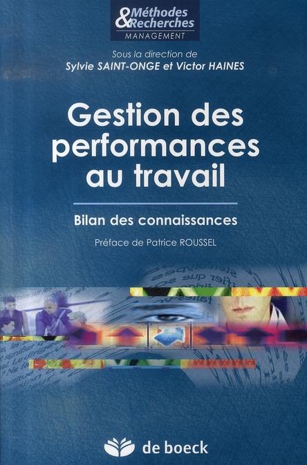 Gestion Des Performances Au Travail Bilan Des Connaissances