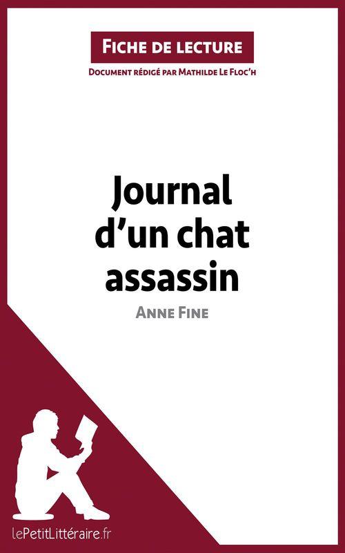 Journal d'un chat assassin, de Anne Fine ; analyse complète de l'oeuvre et résumé
