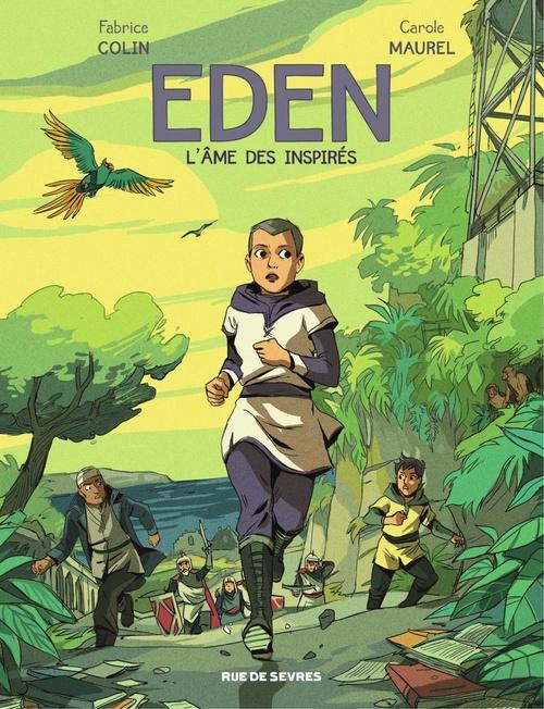 Eden - L'âme des inspirés  - Fabrice Colin