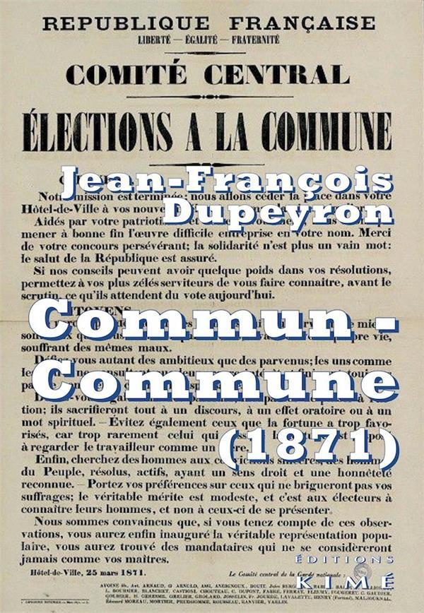 Commun-commune ; penser la Commune de Paris (1871)