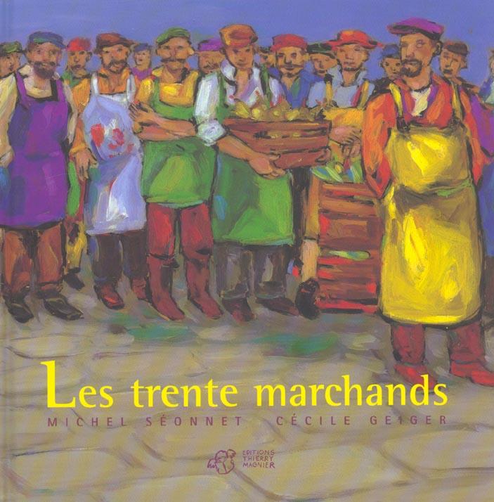 Trente marchands (les)