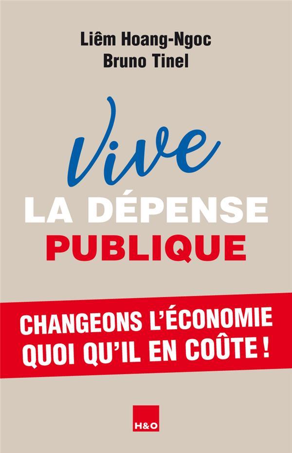 Vive la dépense publique