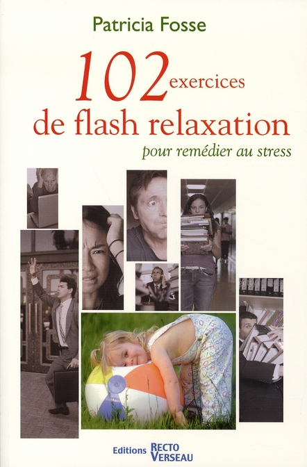 102 Exercices De Flash Relaxation