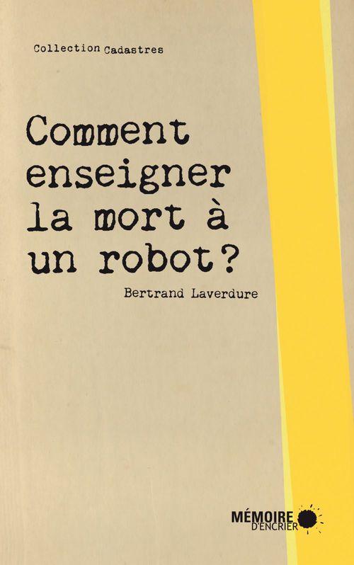 Comment enseigner la mort à un robot ?
