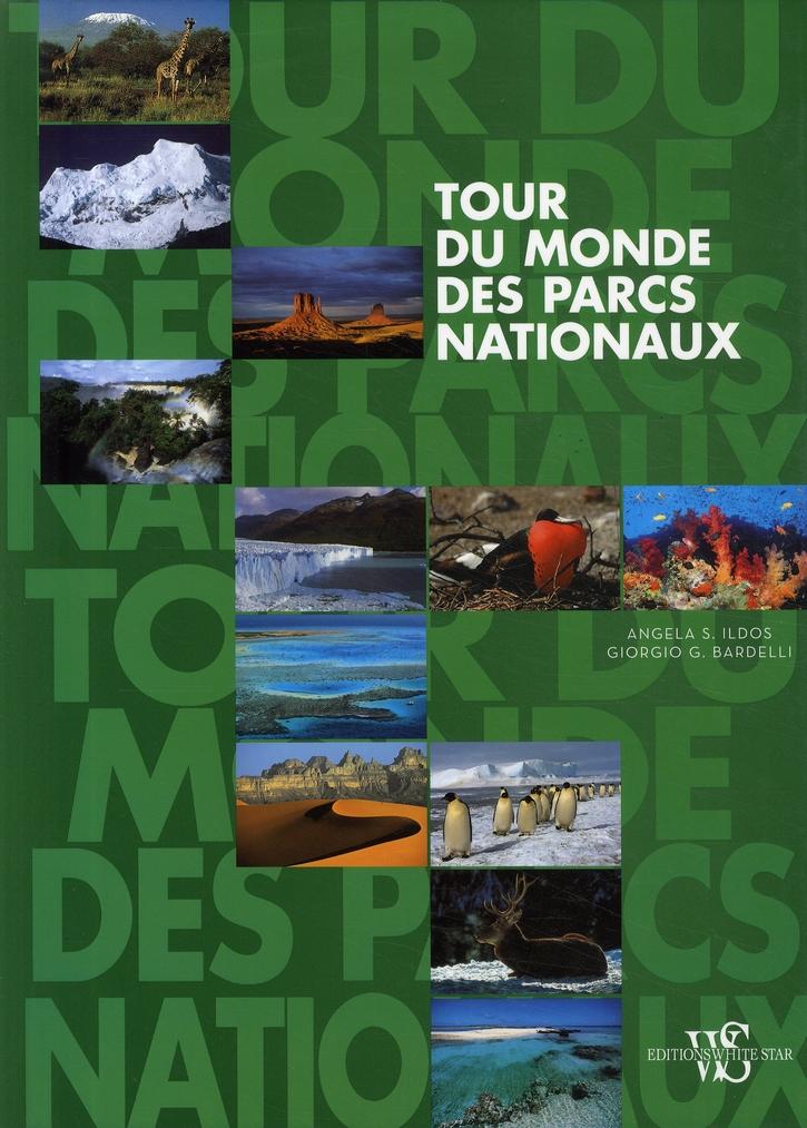 Tour du monde des parcs nationaux