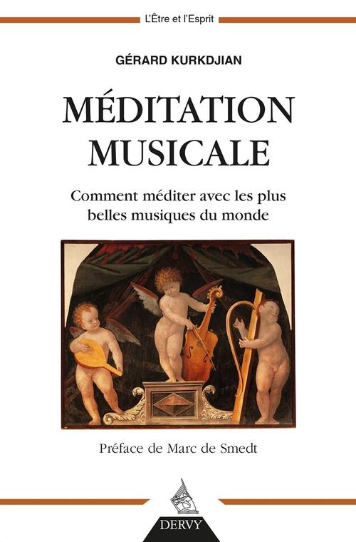 Musique et méditation ; comment méditer avec les plus belles musiques du monde