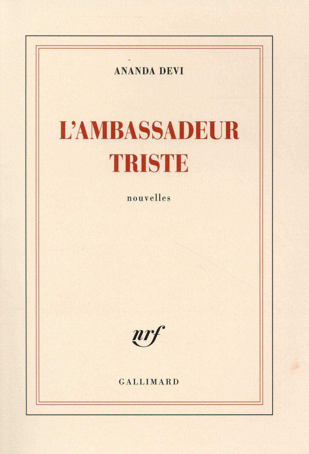 L'ambassadeur triste