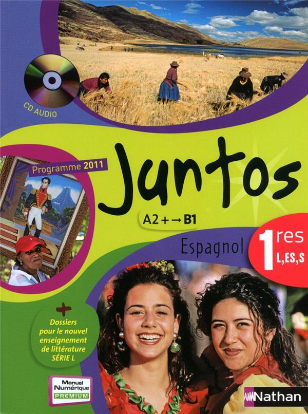Juntos ; Espagnol ; 1ere L, Es, S ; Livre De L'Eleve (Edition 2011)