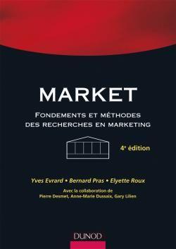 Market ; Fondements Et Methodes Des Recherches En Marketing (4e Edition)