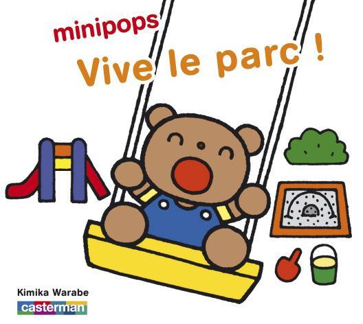 Minipops t.5 ; vive le parc !