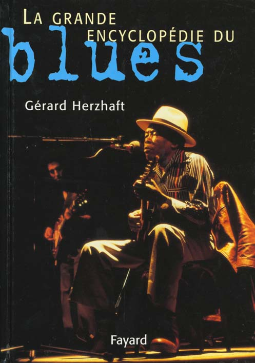 La grande encyclopedie du blues