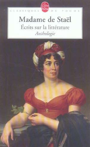 Ecrits Sur La Litterature ; Anthologie