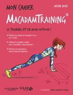 Vente EBooks : MON CAHIER ; macadam training  - Hélène BOSSÉ - Axuride
