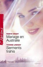 Vente Livre Numérique : Mariage en Australie - Serments trahis (Harlequin Passions)  - Yvonne Lindsay