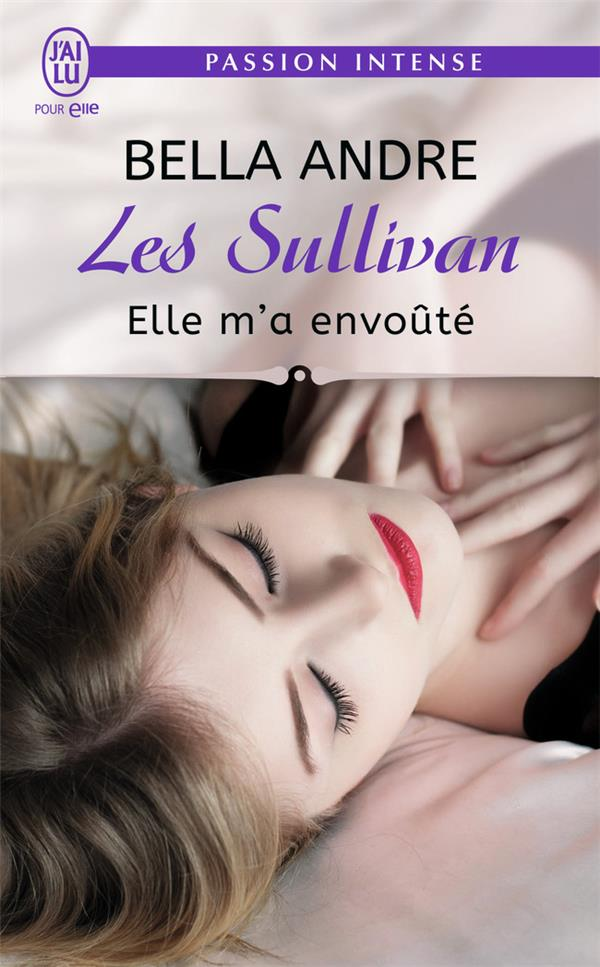 Les Sullivan T.6 ; elle m'a envoûté
