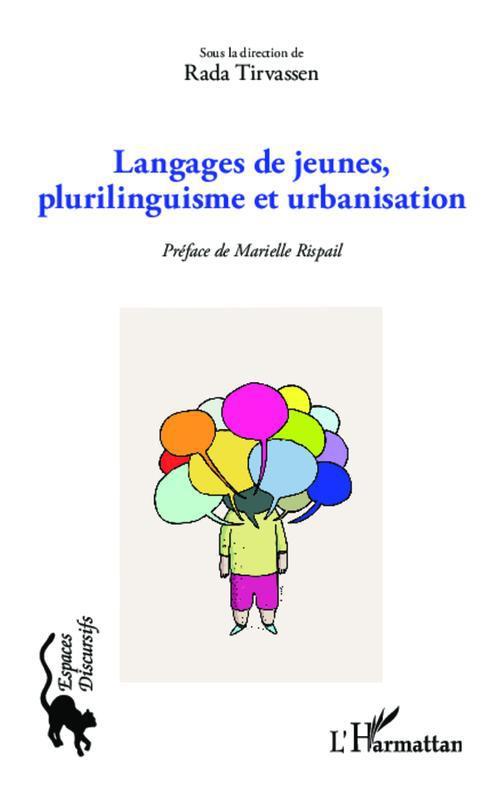Langages de jeunes, plurilinguisme et urbanisation