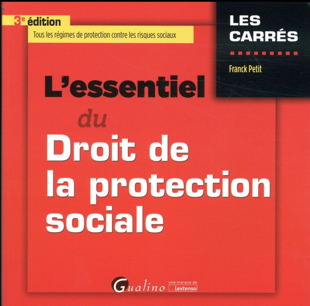 L'essentiel du droit de la protection sociale (3e édition)