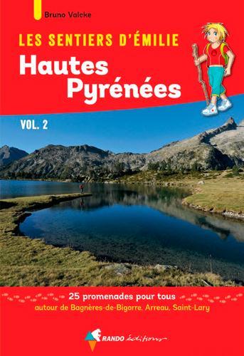 Les sentiers d'Emilie ; Hautes Pyrénées t.2 ; 25 promenades pour tous