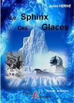 Le Sphinx des glaces  - Jules Verne