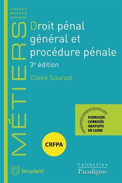 Droit Penal General Et Procedure Penale 3e Edition Claire Sourzat Bruylant Grand Format Le Hall Du Livre Nancy
