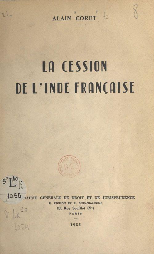 La cession de l'Inde française