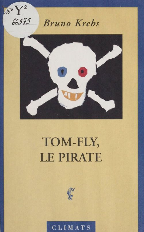 Tom-fly, le pirate