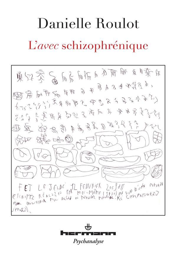L'avec schizophrenique