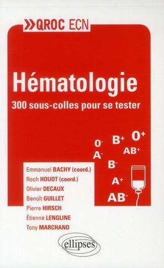 Hematologie 300 Sous-Colles Pour Se Tester