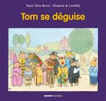Vente Livre Numérique : Tom se déguise  - Elisabeth De Lambilly