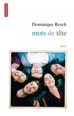 Vente Livre Numérique : Mots de tête  - Dominique Resch