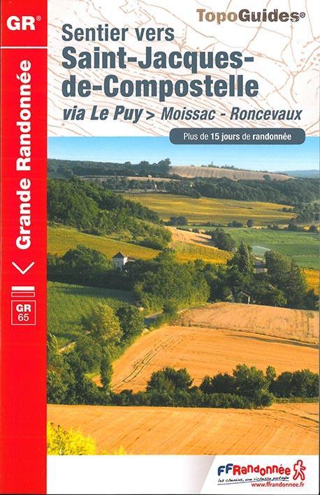 Saint-Jacques ; via Le Puy > Moissac-Roncevaux : GR65 (édition 2017)