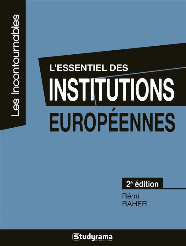 L'essentiel des institutions européennes (2e édition)