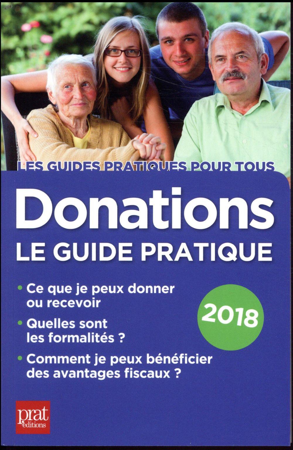 Donations le guide pratique (édition 2018)