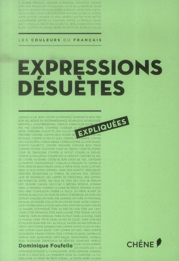 Expressions désuètes expliquées
