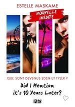 Vente Livre Numérique : Did I Mention it's 10 Years Later ?  - Estelle Maskame