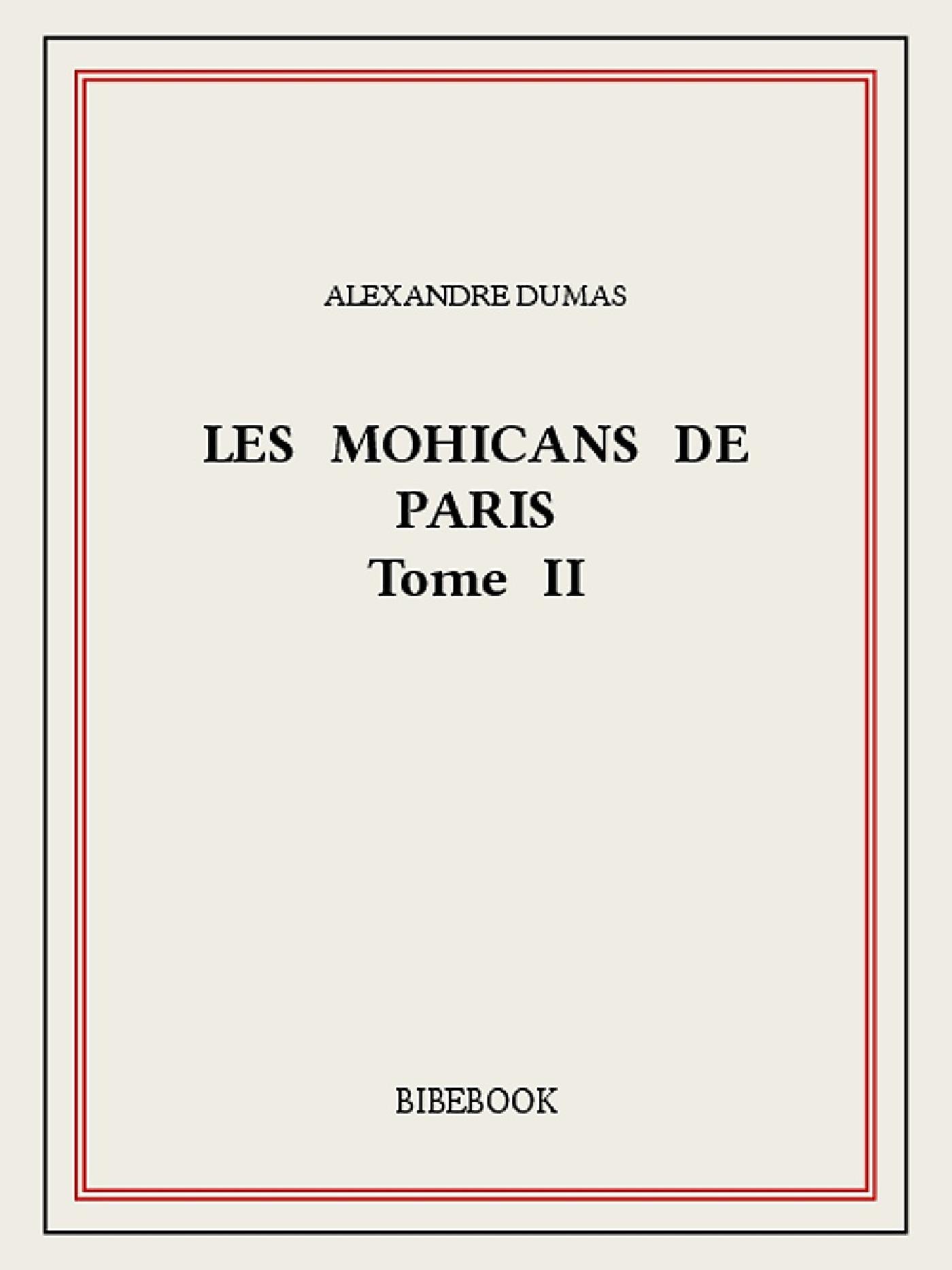 Les Mohicans de Paris 2