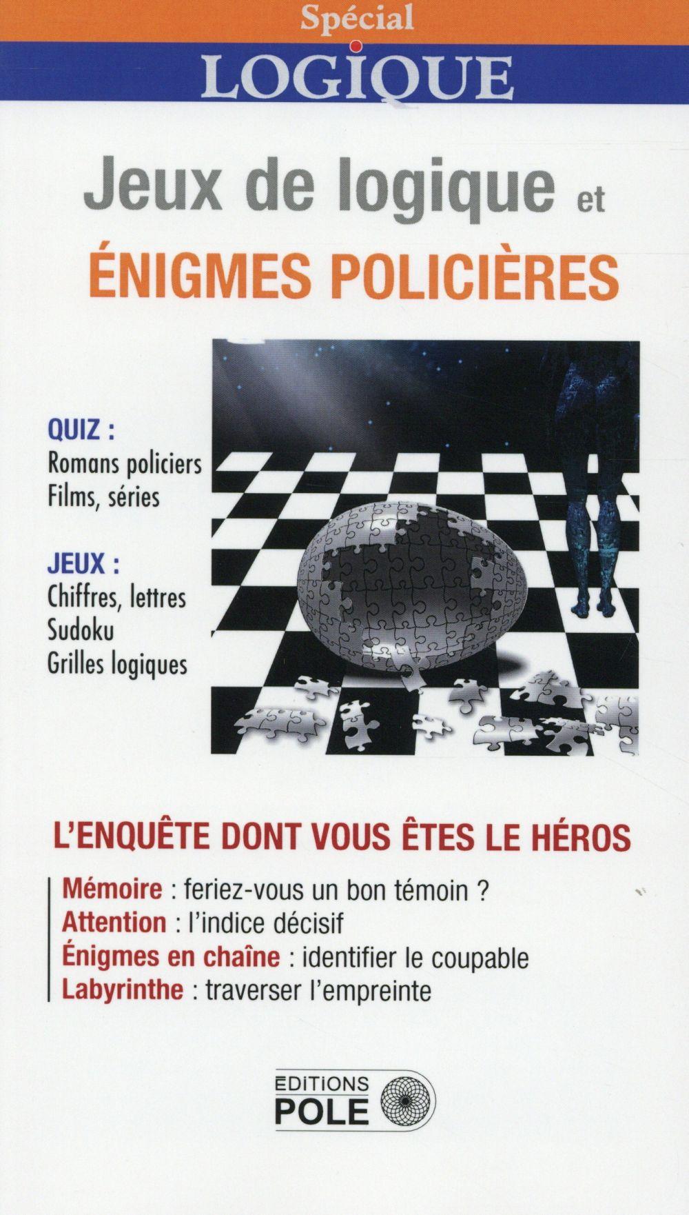 Jeux logiques et énigmes policières