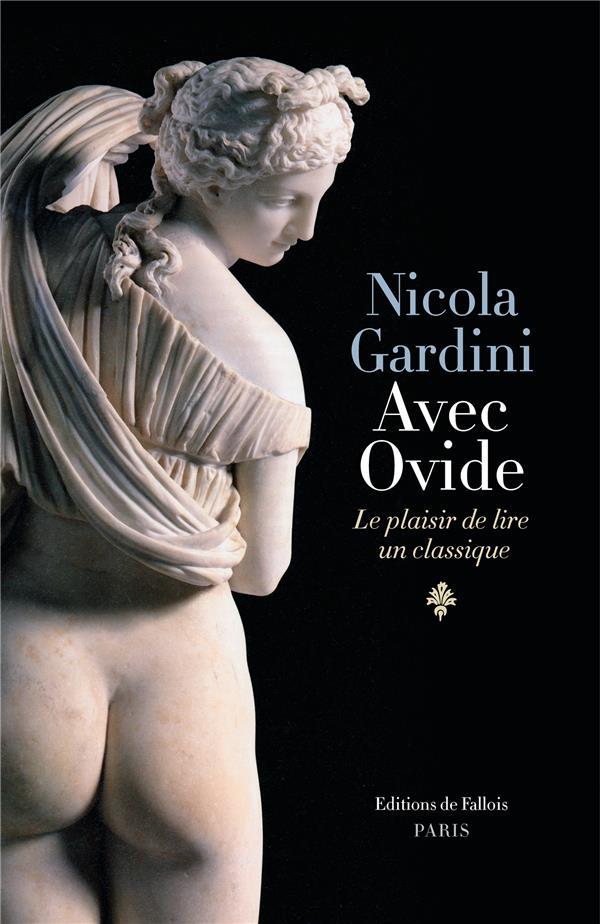 Avec Ovide ; le plaisir de lire un classique