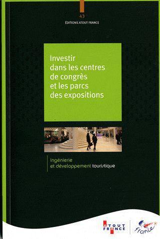 Investir dans les centres de congrès et les parcs des expositions