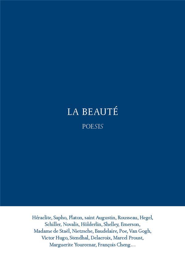 La beauté ; anthologie