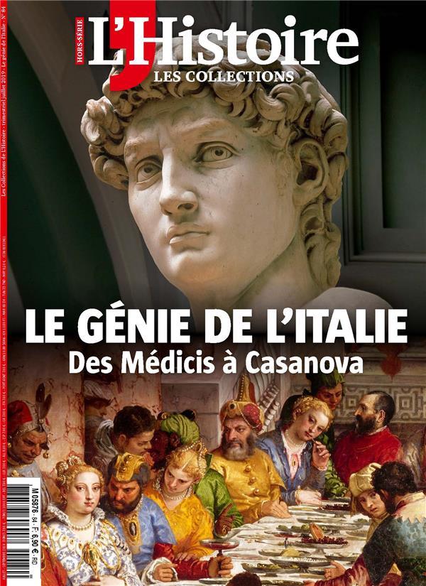 Les collections de l'histoire hs n 84 le genie de l'italie - juillet/aout/septembre 2019