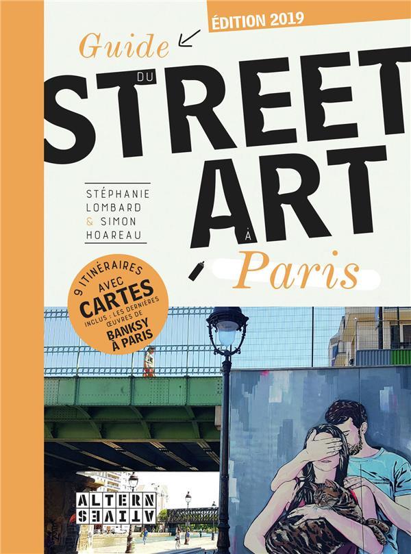 Guide du street art à Paris (édition 2018/2019)