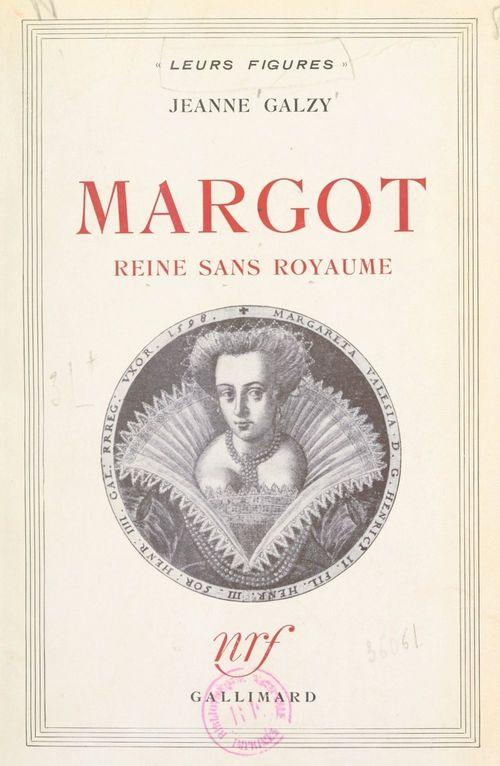 Margot, reine sans royaume